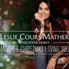 Leslie Cours Mather Releases Holiday Single ANOTHER CHRISTMAS LOVING YOU