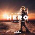 Joakim Molitor Drops 'Hero' Ft. Lena Leon