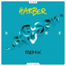 HARBER Releases His Remix of 3LAU's 'Is It Love' as Complimentary Download