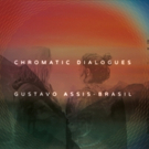 Guitar Virtuoso Gustavo Assis-Brasil Unveils New Album CHROMATIC DIALOGUES