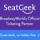 Save $20 with SeatGeek: Official Ticketing Partner of BroadwayWorld