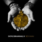 Doyle Bramhall II to Release RICH MAN Album This Fall