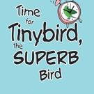 Lisa R. Langenberg Releases TIME FOR TINYBIRD, THE SUPERB BIRD