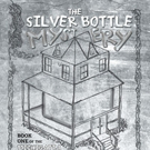 Richard Kauffman Pens THE SILVER BOTTLE MYSTERY