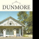 Charles R. Davenport Releases DUNMORE