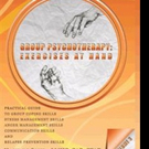 'Group Psychotherapy: Exercises at Hand—Volume 3' is Released