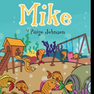 Paige Johnson Presents New Book, MIKE