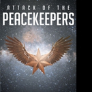 G.P. Navarre Releases ATTACK OF THE PEACEKEEPERS