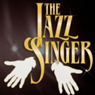 THE JAZZ SINGER Musical Plays Willow Theatre in Sugar Sand Park Starting Tonight
