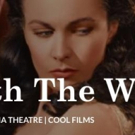 VTA to Continue Films Series with GONE WITH THE WIND