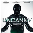 Matthew Leutwyler's UNCANNY Comes DVD and Digital Video Today