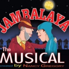 JAMBALAYA, THE MUSICAL Comes to Jefferson Performing Arts Society