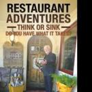Bill Turiace Launches RESTAURANT ADVENTURES