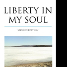 LIBERTY IN MY SOUL is Released