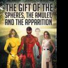 Jackie Spears Releases THE GIFT OF THE SPHERES, THE AMULET, AND THE APPARITION