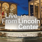LIVE FROM LINCOLN CENTER to Take Show On The Road This September