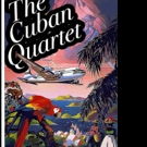 Minstrel's Alley Launches Marketing Campaign for THE CUBAN QUARTET