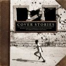 Legacy Recordings to Release 'Cover Stories' Album to Benefit War Child This May
