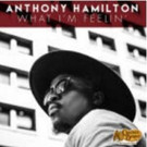 Grammy-Winning Soul R&B Singer-Songwriter Anthony Hamilton to Release Exclusive Deluxe Album