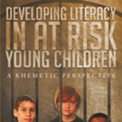 John Allsop Releases 'Developing Literacy in at Risk Young Children: A Khametic Perspective'