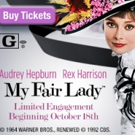 See MY FAIR LADY in Theaters Nationwide Beginning 10/18