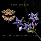 Guitarist Anna Coogan to Release Operatic Rock Album 'The Lonely Cry of Space & Time, 4/28