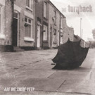 THE TURNBACK Announces Album Release Date; Share Song Premiere
