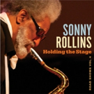 Sonny Rollins's 'Holding the Stage: Road Shows, Vol. 4' to Be Released This April