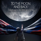 BWW Review: TO THE MOON AND BACK Exposes A Cruel and Senseless Travesty of Justice