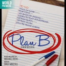 World Premiere Musical PLAN B to Play the Hangar Theatre This April