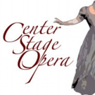 Center Stage Opera Performs TIMELESS TREASURES CLASSICS, 10/3