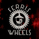 Alternative Rock Ensemble Ferris and the Wheels Release Eagerly Awaited Debut Album Today