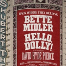 HELLO DOLLY! Bette Midler Announces Tickets for Broadway Revival On Sale 9/17
