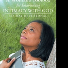 Tonya Raby Releases 'A Woman's Toolbox For Establishing Intimacy with God: 365 Day Devotional'