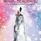 Eva Flowerday Releases 'Magic Headband'