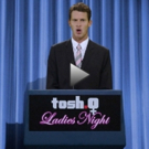 VIDEO: Comedy Central's TOSH.0 LADIES NIGHT: A FEMALE EMPOWERMENT EPISODE Set for Tonight