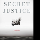 Bestselling, Award-Winning Author Paul Goldstein Launches SECRET JUSTICE
