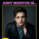 Broadway's Andy Mientus Joins Cast of Reimagined Comedy MY GAY ROOMMATE