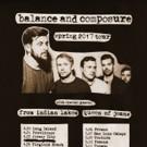 Balance and Composure Announce Spring U.S. Headline Tour