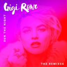 Gigi Rowe Drops 'Run The Night' Pancho Remix w/ Daily Beat