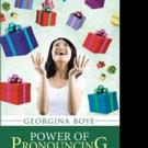 Georgina Boye Releases POWER OF PRONOUNCING BLESSING