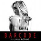 Pop Vocalist Cassandra Kubinski Releases Video for New Single 'Barcode'