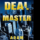 DEAL MASTER by Adam Gittlin is Announced in Hardcover and Ebook