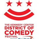 Kennedy Center Adds to District of Comedy Festival