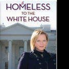 Tess Cacciatore Releases HOMELESS TO THE WHITE HOUSE