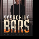 Joseph Whittington Releases SCORCHING BARS