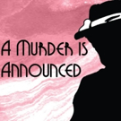 BWW REVIEW: Agatha Christie's A MURDER IS ANNOUNCED Brings Murder And Mayhem To The Heart Of Sydney