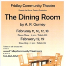 Fridley Community Theatre to Present THE DINING ROOM This February