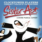 Clocktower Players, Community Theater of the Rivertowns, Presents SISTER ACT THE MUSICAL