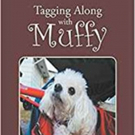 New Children's Book 'Tagging Along with Muffy' is Released